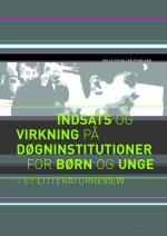 9. Indsats og virkning på døgninstitutioner for børn og unge